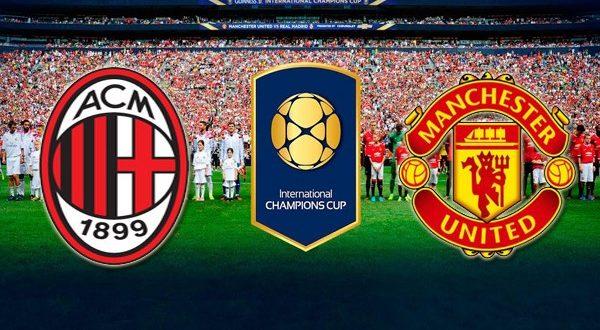 Милан – Манчестер Юнайтед: прогноз на матч 26.07.2018