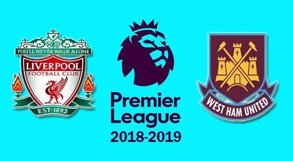 Ливерпуль – Вест Хэм 12 августа 2018: прогноз и ставка на матч Премьер-лиги