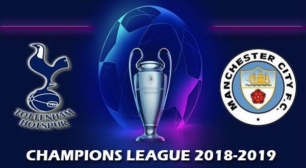 Тоттенхэм – Манчестер Сити 9 апреля: прогноз и составы матч ЛЧ 2018-2019